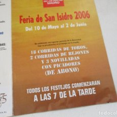 Carteles Toros: FERIA DE SAN ISIDRO 2006 -PROGRAMA DE MANO- TRÍPTICO. Lote 153477830
