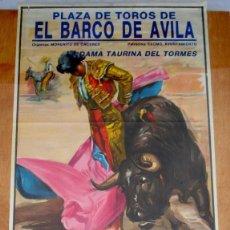 Carteles Toros: CARTEL TOROS EN EL BARCO DE ÁVILA - SEPTIEMBRE DE 1992 - LUIS CORREAS, ALBERTO MANUEL Y PORRITAS. Lote 153478398