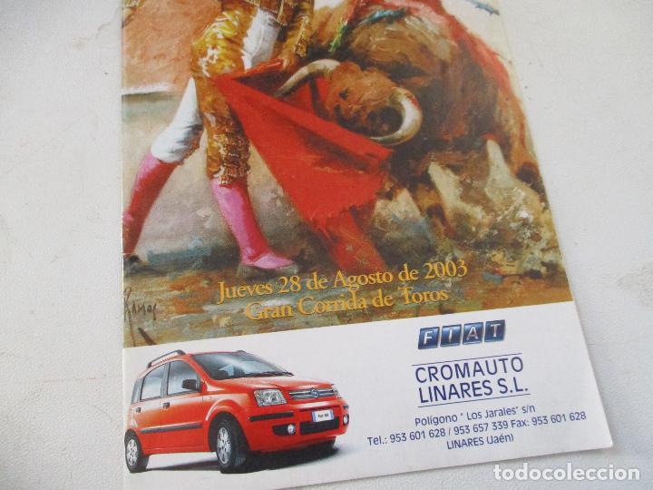 PLAZA DE TOROS LINARES 2003-GRAN CORRIDA DE TOROS-PROGRAMA DE MANO (Coleccionismo - Carteles Gran Formato - Carteles Toros)