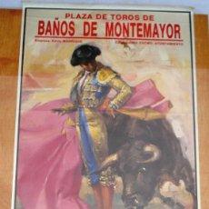 Carteles Toros: CARTEL TOROS BAÑOS DE MONTEMAYOR - AGOSTO DE 1992 - NOVILLADA - J.JOSÉ MESA, DAVID RODAS, PORRITAS. Lote 153480686