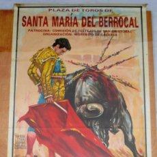 Carteles Toros: CARTEL TOROS EN SANTA MARÍA DEL BERROCAL - JULIO DE 1992 - EL SORO, MORA, COLOMBIA, MANUEL, PORRITAS. Lote 153480938