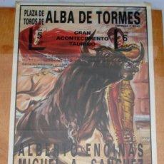 Carteles Toros: CARTEL TOROS EN ALBA DE TORMES - JULIO DE 1992 - ENCINAS, SÁNCHEZ, PUERTAS, PORRITAS Y RODA. Lote 153481358