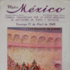 Carteles Toros: CARTEL. PLAZA DE TOROS MEXICO .1949. LEER.. Lote 153523438