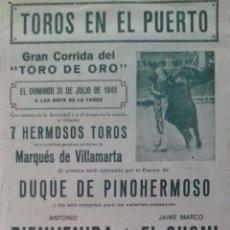 Carteles Toros: CARTEL. PLAZA DE TOROS PUERTO DE SANTA MARIA. 1949. LEER.. Lote 153518678