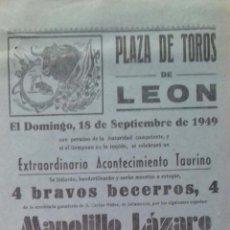 Carteles Toros: CARTEL. PLAZA DE TOROS DE LEON. 1949. LEER.. Lote 153519290