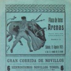 Carteles Toros: CARTEL. PLAZA DE TOROS DE ARENAS ( NUEVA PLAZA DE TOROS DE MADRID). 1925. LEER.. Lote 153520870