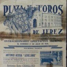 Carteles Toros: CARTEL. PLAZA DE TOROS JEREZ DE LA FRONTERA. 1930. LEER.. Lote 153521146