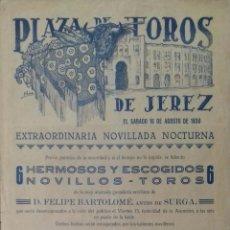 Carteles Toros: CARTEL. PLAZA DE TOROS JEREZ DE LA FRONTERA. 1930. LEER.. Lote 153521386