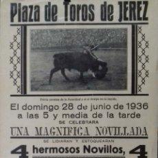 Carteles Toros: CARTEL. PLAZA DE TOROS JEREZ DE LA FRONTERA. 1936. LEER.. Lote 153521614