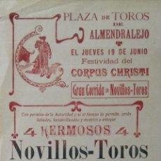 Carteles Toros: CARTEL. PLAZA DE TOROS ALMENDRALEJO ( BADAJOZ ).. Lote 153532602