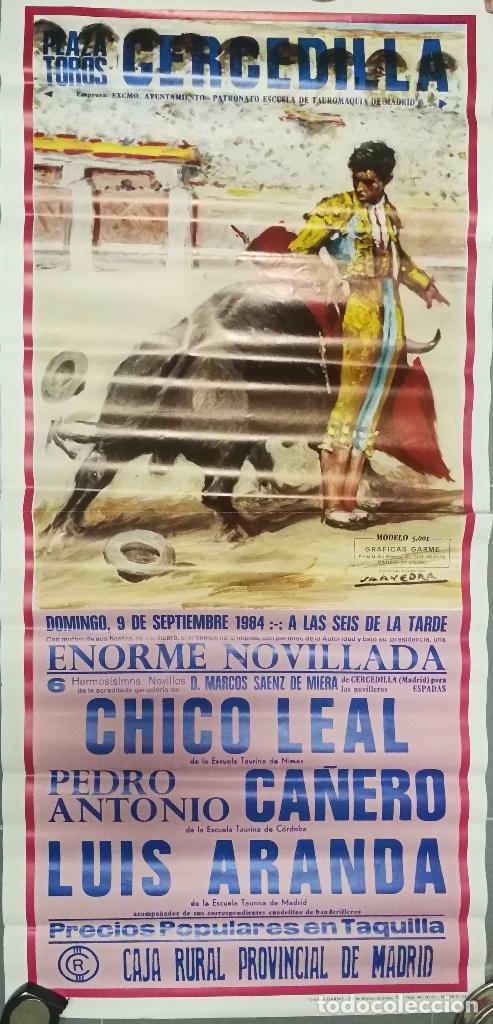 ANTIGUO Y BONITO CARTEL DE TOROS - CERCEDILLA - NOVILLADA - 1984 - CHICO LEAL, CAÑERO Y LUIS ARANDA (Coleccionismo - Carteles Gran Formato - Carteles Toros)