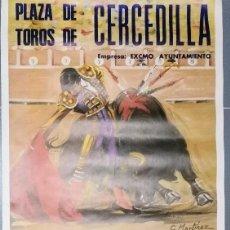 Carteles Toros: ANTIGUO CARTEL POSTER DE LIDIA DE REJONEADORES EN CERCEDILLA - 1987 - JAIME MALAVER, FERMIN BOHORQUE. Lote 153592170
