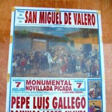 Carteles Toros: CARTEL TOROS SAN MIGUEL DE VALERO - JULIO DE 1996 - PEPE LUIS GALLEGO, DOMINGO CHAVES Y JUAN DIEGO. Lote 153605986