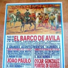 Carteles Toros: CARTEL TOROS EL BARCO DE ÁVILA - SEPTIEMBRE DE 1993 - PAULO, VILLEGAS, GONZÁLEZ, PORRITAS, FERRERA. Lote 153606186