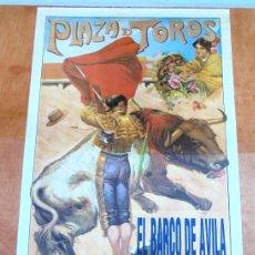 Carteles Toros: CARTEL TOROS EL BARCO DE ÁVILA - AGOSTO DE 1992 - ORTES, ALBERTO MANUEL, RUS, MOURA Y BOHORQUEZ. Lote 153606338