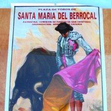 Carteles Toros: CARTEL TOROS EN SANTA MARÍA DEL BERROCAL - JULIO DE 1995 - ÓSCAR GONZÁLEZ, PORRITAS Y VÍCTOR MANUEL. Lote 153606958