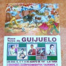 Carteles Toros: CARTEL TOROS GUIJUELO - AGOSTO DE 1997 - VÁZQUEZ, SÁNCHEZ, PORRITAS, LA CALLE, BEJARANO, PATROCINIO. Lote 153607322