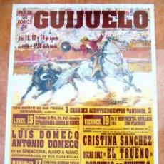 Carteles Toros: CARTEL TOROS GUIJUELO - AGOSTO 1994 - LUIS Y ANTONIO DOMECQ, CRISTINA SÁNCHEZ, EL TRUENO Y PORRITAS. Lote 153607866