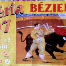 Carteles Toros: CARTEL. FERIA BEZIERS. ( FRANCIA ). 1997.. Lote 154373666