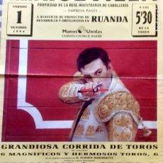 Carteles Toros: PLAZA TOROS DE SEVILLA. A BENEFICIO DE PROYECTOS DE DESARROLLO Y ORFELINATOS EN RUANDA. 1994. LEER.. Lote 154374266