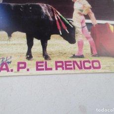 Carteles Toros: FOTO DE : A. P. EL RENCO- 15 X 20 CM.- . Lote 154405630