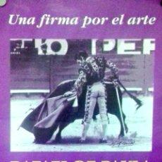 Carteles Toros: CARTEL. UNA FIRMA POR EL ARTE. RAFAEL DE PAULA. JEREZ.. Lote 154460698