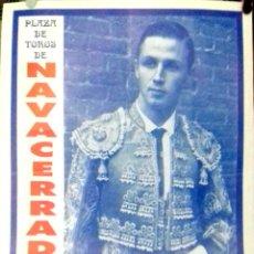 Carteles Toros: CARTEL. PLAZA DE TOROS NAVACERRADA. 1995. LEER.. Lote 154492934