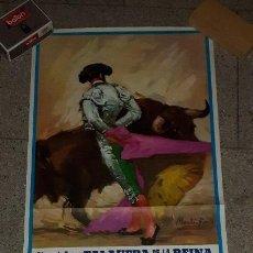 Carteles Toros: CARTEL TOROS TALAVERA DE LA REINA PAQUIRRI,ESPLA,SORO 1984 CARTELAZO. Lote 157848686