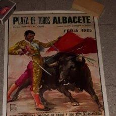 Carteles Toros: CARTEL TOROS ALBACETE FERIA 1985 PRECIOSO Y DIFÍCIL DE ENCONTRAR. Lote 157855006