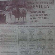 Carteles Toros: CARTEL. PLAZA TOROS DE SEVILLA. FERIA DE ABRIL. DOMINGO DE RESURRECCION. 1979. LEER.. Lote 160760442