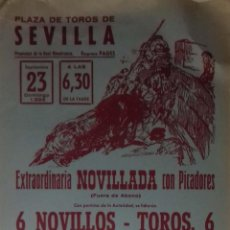 Carteles Toros: CARTEL. PLAZA TOROS DE SEVILLA.1984. LEER.. Lote 160761942