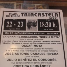 Affissi Tauromachia: TRIACASTELA LUGOTOROS MONTALVO SALAMANCA.OSCAR MOTA.CANALES.EL CORDOBÉS.CRISTINA HERNÁNDEZ 2015. Lote 162350765