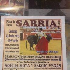 Carteles Toros: TOROS SARRIA LUGO 2013 JESULÍN UBRIQUE.SEBSSTIAN PALOMO LINARES DANKO.MIGUEL ÁNGEL CAÑAS. NOELIA MOT. Lote 162361308