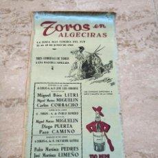 Carteles Toros: BONITO CARTEL TOROS EN TELA SEDA ALGECIRAS 1964 TIO PEPE - EL LITRI, PACO CAMINO, EL CORDOBES. Lote 162380718