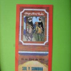 Carteles Toros: ENTRADA PLAZA DE TOROS DE SEVILLA 1974. Lote 162950122