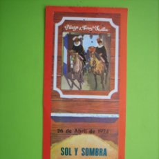Carteles Toros: ENTRADA PLAZA DE TOROS DE SEVILLA 1974. Lote 162951386