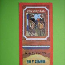 Carteles Toros: ENTRADA PLAZA DE TOROS DE SEVILLA 1974. Lote 162951442