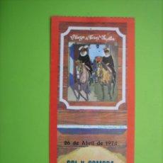 Carteles Toros: ENTRADA PLAZA DE TOROS DE SEVILLA 1974. Lote 162951482