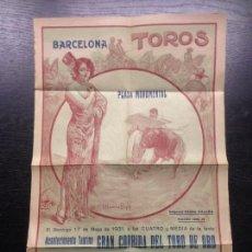 Carteles Toros: GRAN CORRIDA DEL TORO DE ORO, PLAZA MONUMENTAL, BARCELONA, 17 DE MAYO DE 1931. Lote 164588134