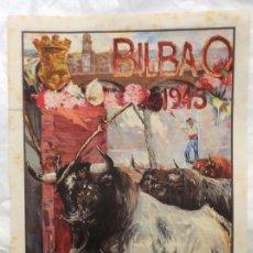 Carteles Toros: CARTEL DE TOROS DE LA FERIA DE BILBAO 1945. Lote 165024750