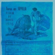 Carteles Toros: CARTEL DE TOROS EN SEDA TOROS EN SEVILLA FERIA DE SEVILLA 1976 - CARTELTOROS-002. Lote 165160390