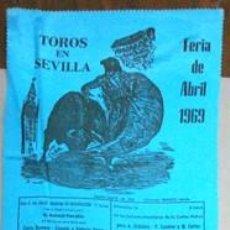 Carteles Toros: CARTEL DE TOROS EN SEDA TOROS EN SEVILLA FERIA DE SEVILLA 1969 - CARTELTOROS-007. Lote 165163306