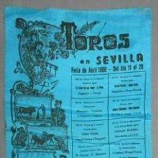 Carteles Toros: CARTEL DE TOROS EN SEDA TOROS EN SEVILLA FERIA DE SEVILLA 1968 - CARTELTOROS-011. Lote 165181434