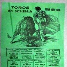 Carteles Toros: CARTEL DE TOROS EN SEDA TOROS EN SEVILLA FERIA DE SEVILLA 1983 - CARTELTOROS-005. Lote 165158178
