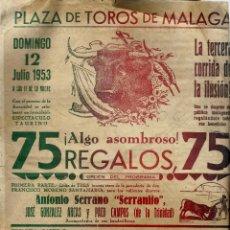 Carteles Toros: CARTEL TOROS - MALAGA + REGALO - 1953 - SERRANITO. GONZALEZ ARCAS - FOTO MAL - VER FICHA. Lote 166229878