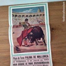 Affissi Tauromachia: PLAZA DE TOROS PALMA. 1952. MANOLO GONZÀLEZ. MIGUEL BAEZ. MANUEL CAPETILLO.. Lote 166494338