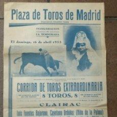 Carteles Toros: CARTEL ANTIGUO PLAZA DE TOROS DE MADRID 1933 CLAIRAC. BEJARANO, ORDOÑEZ, CARNICERITO, AMOROS.. Lote 166869192