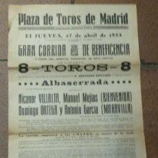 Carteles Toros: PLAZA DE TOROS DE MADRID 1933 CORRIDA DE BENEFICENCIA ALBASERRADA.VILLALTA, BIENVENIDA MARAVILLA. Lote 166870380