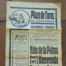 Carteles Toros: CARTEL PLAZA TOROS CARTAGENA 1935 MONTALVO. NIÑOS DE LA PALMA, BIENVENDIA, ORTEGA. REBAJA TRENES.. Lote 166889560