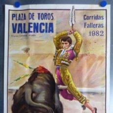 Carteles Toros: CARTEL TOROS VALENCIA - CORRIDAS FALLERAS - AÑO 1982 - GARCIA BRU, LITOGRAFIA. Lote 167452520